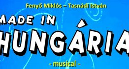 Made in Hungária musical – augusztus 19.