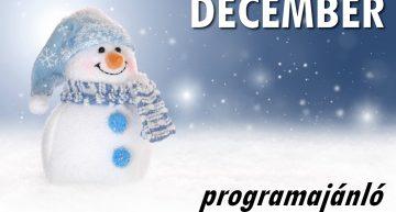 Decemberi programajánló